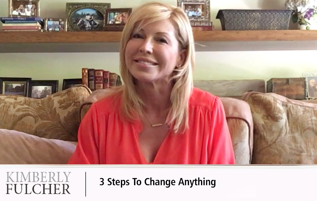 3 Steps To Change Anything
