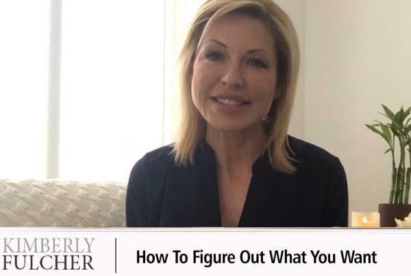 how-to-figure-out-what-you-want-with-kim-fulcher copy
