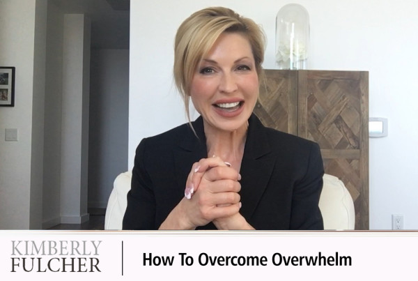 Overcome Overwhelm